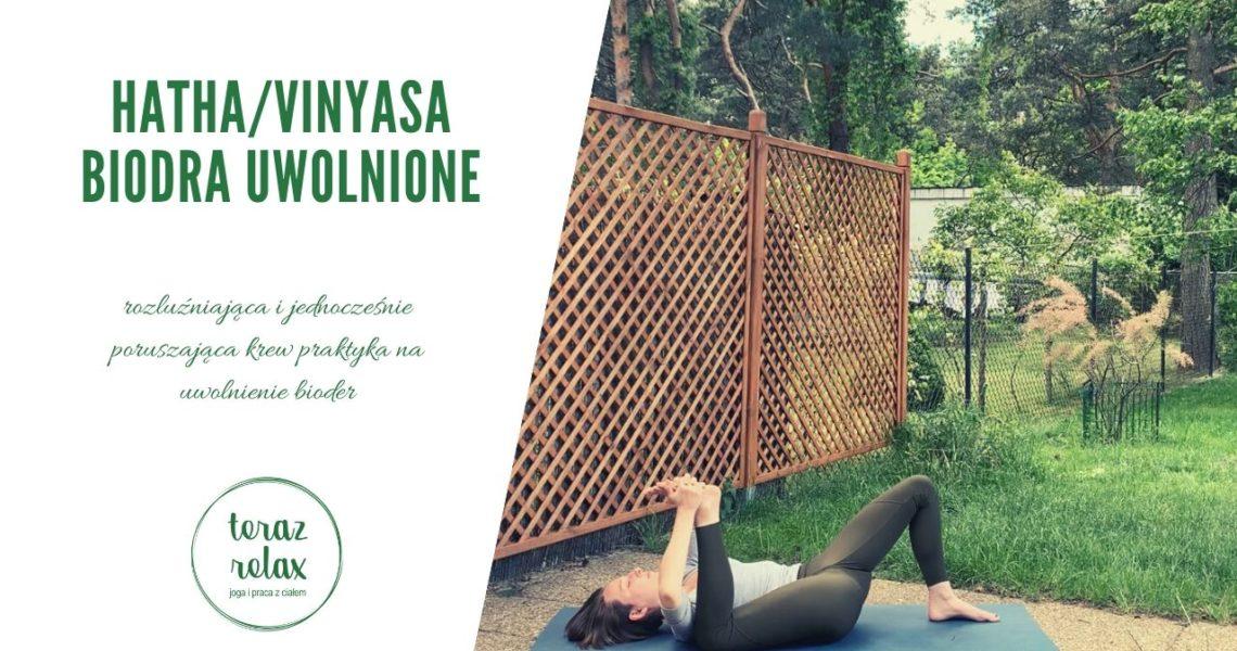 Hatha/Vinyasa Joga: Biodra Uwolnione